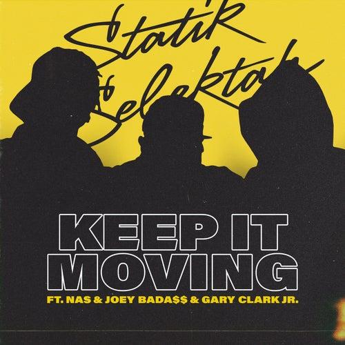 Keep It Moving de Statik Selektah