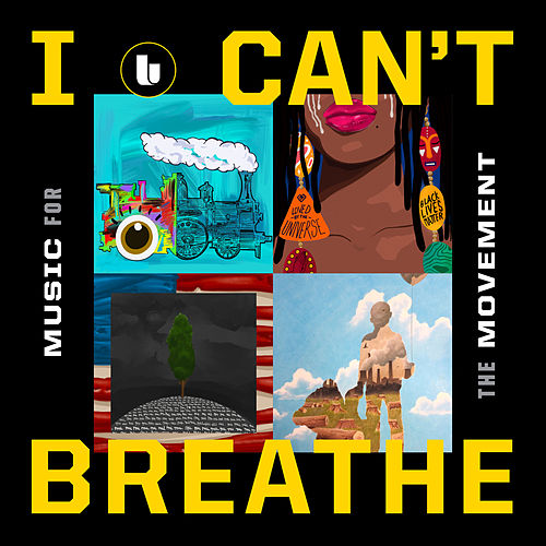 I Can't Breathe / Music For the Movement de Various Artists