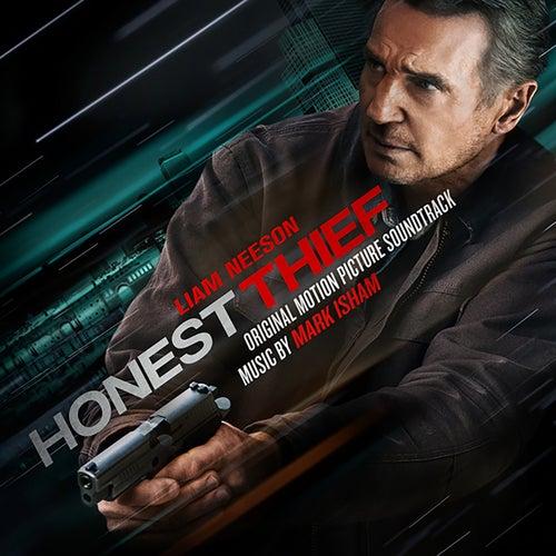 Honest Thief (Original Motion Picture Soundtrack) de Mark Isham