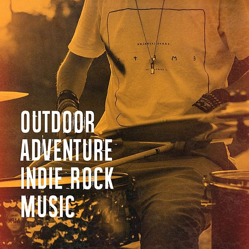 Outdoor Adventure Indie Rock Music by Acoustic Guitar Music, Calm Relaxing Indie Music, Indie Artists