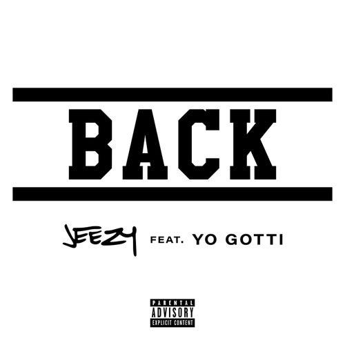Back by Jeezy