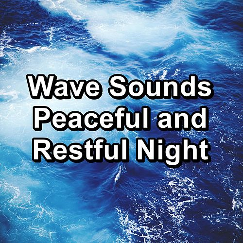 Wave Sounds Peaceful and Restful Night von Yoga