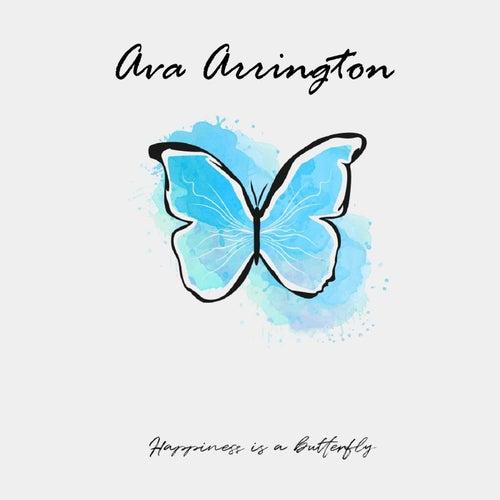 Happiness Is a Butterfly de Ava Arrington