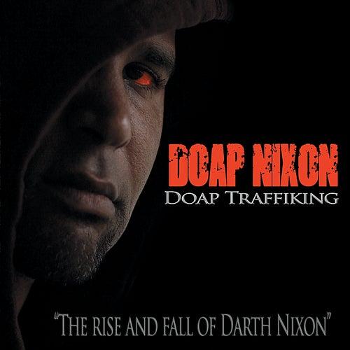 Doap Traffiking by Doap Nixon