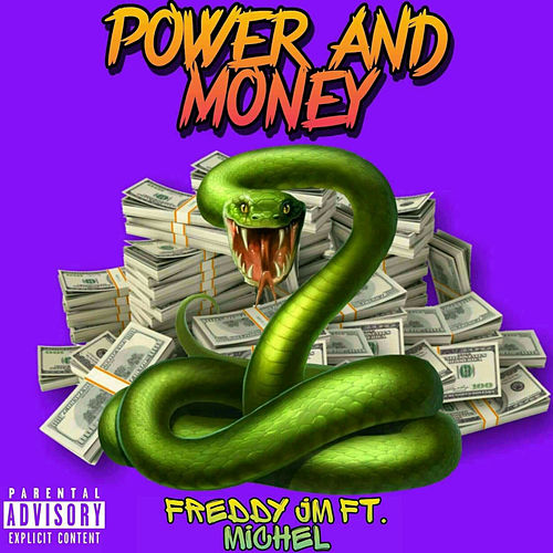 Power And Money von Freddy JM