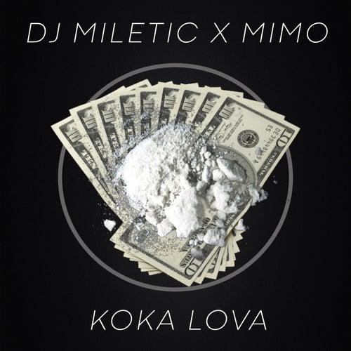 Koka lova by DJ Miletic