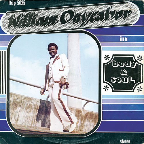 Body and Soul by William Onyeabor