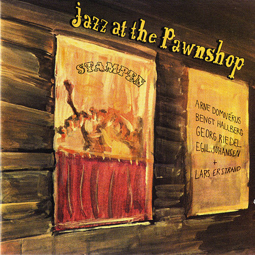 Jazz at the Pawnshop by Arne Domnerus
