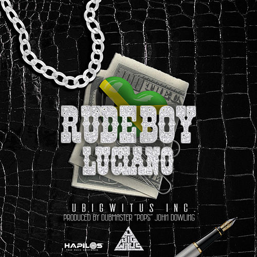 Rude Boy by Luciano