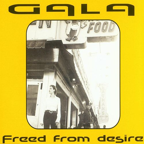 Freed From Desire von Gala