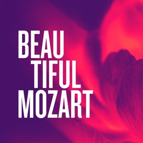 Beautiful Mozart von Wolfgang Amadeus Mozart