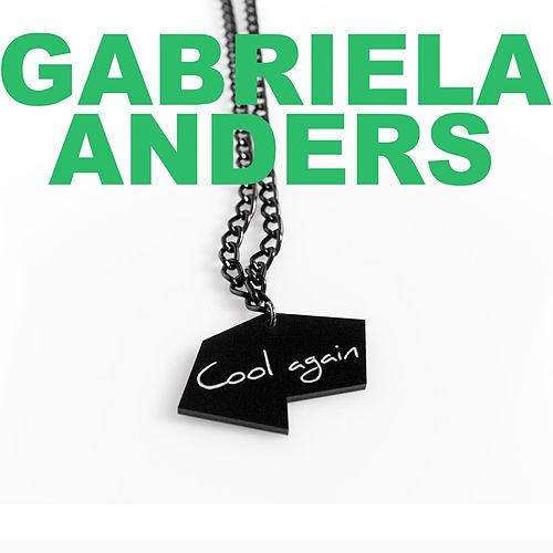 Cool Again by Gabriela  Anders