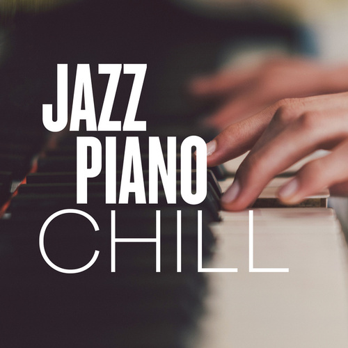 Jazz Piano Chill by Various Artists