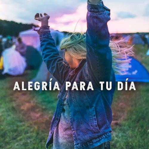 Alegría Para Tu Día von Various Artists