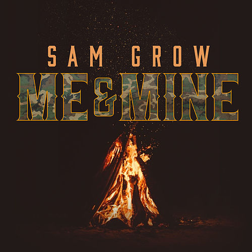 Me and Mine - EP by Sam Grow