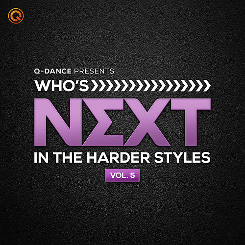Who's Next In The Harder Styles Vol. 5 by Various Artists