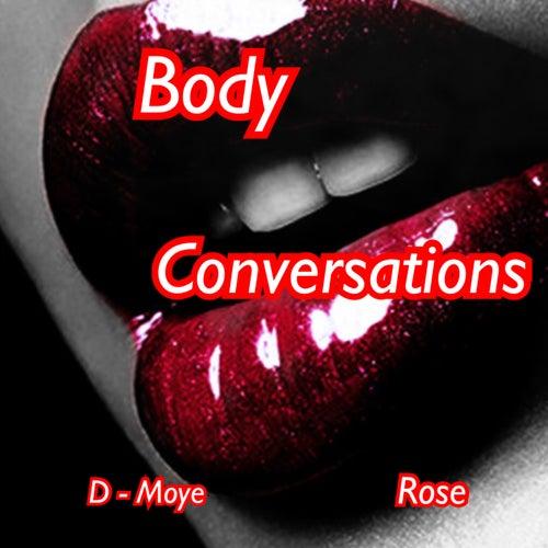 Body Conversations von Rose