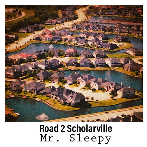 Road 2 Scholarville - EP de Mr. Sleepy