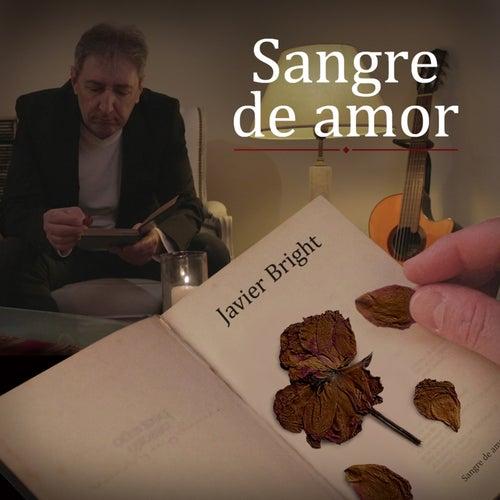 Sangre de Amor de Javier Bright