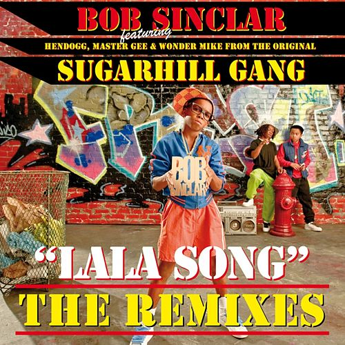 Lala Song  [ The Remixes ] de Bob Sinclar