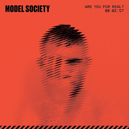Are You for Real? by Model Society