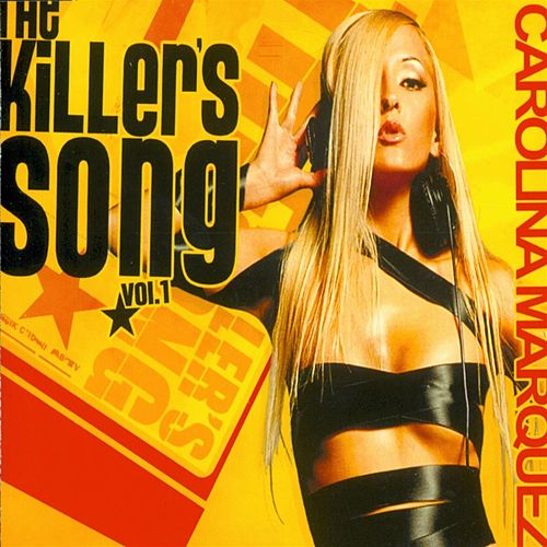 The Killer'S Song von Carolina Marquez