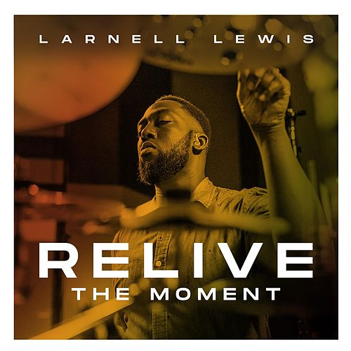 Change Your Mind (RTM) by Larnell Lewis