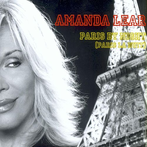 Paris by night (Paris la nuit) von Amanda Lear