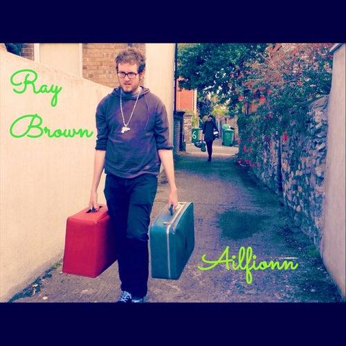 Ailfionn by Ray Brown