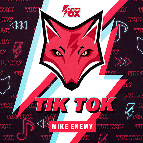 Tik Tok de Mike Enemy
