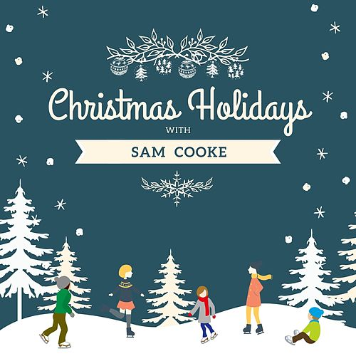 Christmas Holidays with Sam Cooke von Sam Cooke