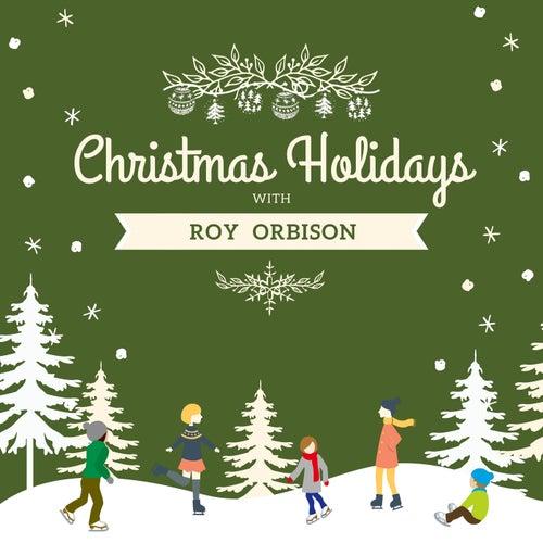 Christmas Holidays with Roy Orbison van Roy Orbison