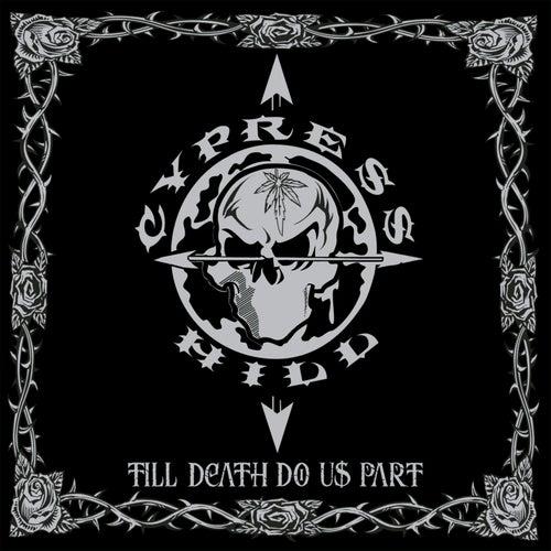 Till Death Do Us Part de Cypress Hill