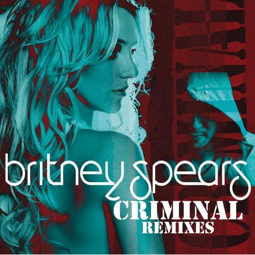 Criminal (Remixes) van Britney Spears
