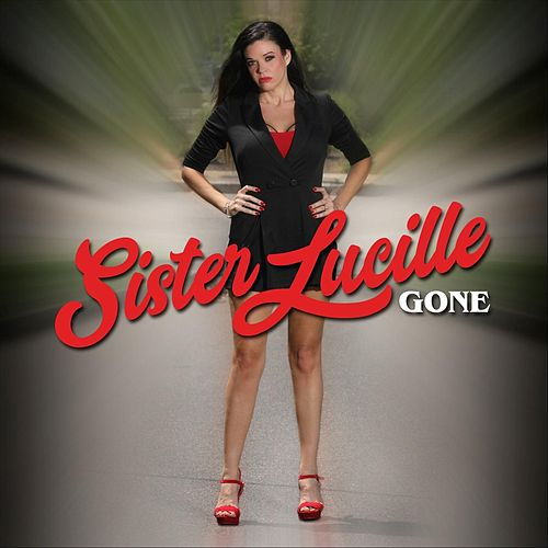 Gone by Sister Lucille