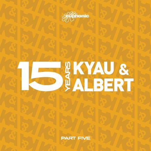 15 Years - Part Five by Kyau & Albert