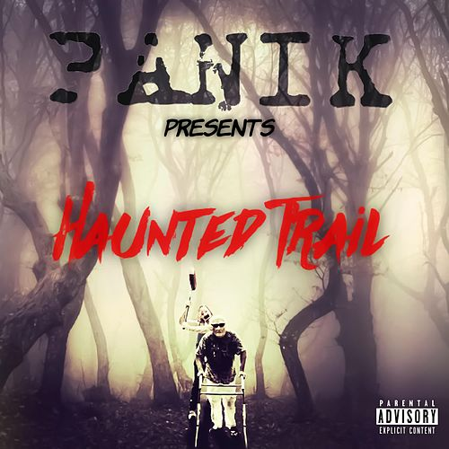 Haunted Trail by Panik