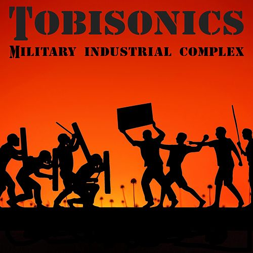 Military Industrial Complex by Tobisonics