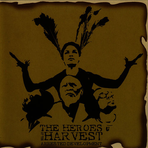 The Heroes of the Harvest de Arrested Development