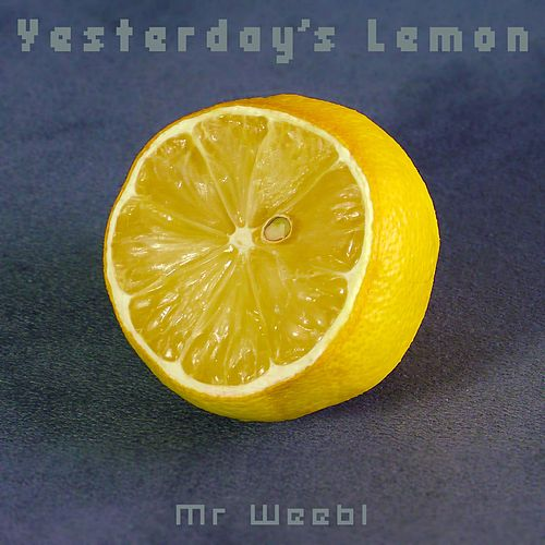 Yesterday's Lemon by Mr Weebl