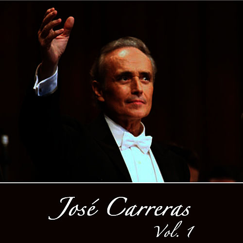 Puccini & Verdi: Carreras Vol. 1 by Jose Carreras