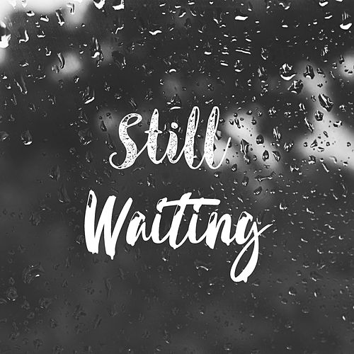 Still Waiting (feat. Drivr) von Mad Mic