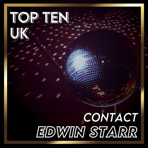 Contact (UK Chart Top 40 - No. 6) de Edwin Starr