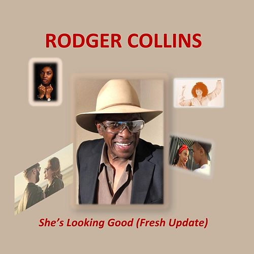 She's Looking Good by Rodger Collins
