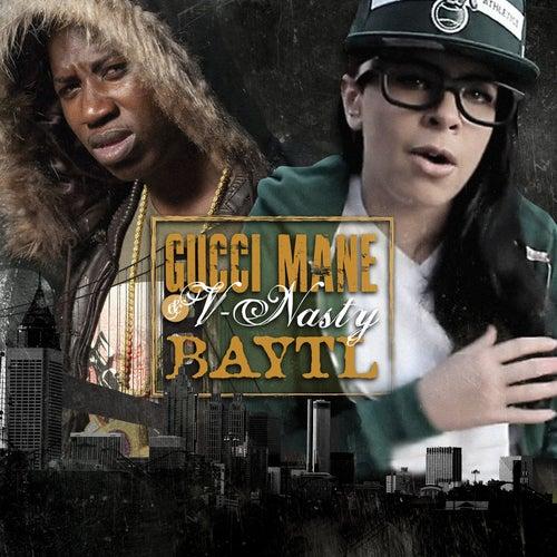 Baytl by Gucci Mane