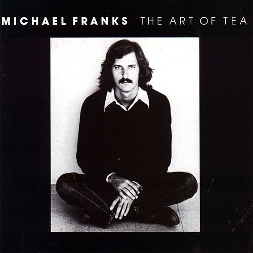 The Art Of Tea von Michael Franks