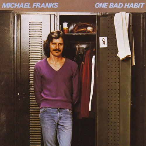 One Bad Habit von Michael Franks