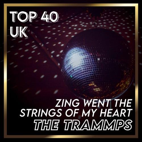Zing Went the Strings Of My Heart (UK Chart Top 40 - No. 29) de The Trammps