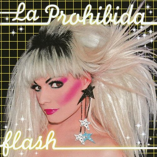 Flash by La Prohibida