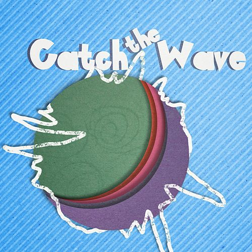 Catch the Wave by KiDs Worship Music